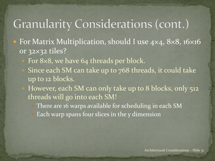 Granularity Considerations (cont.)