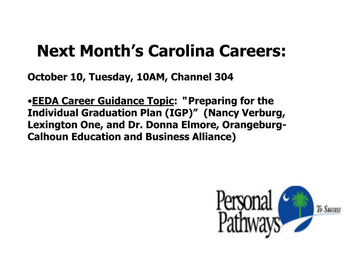 Next Month's Carolina Careers: