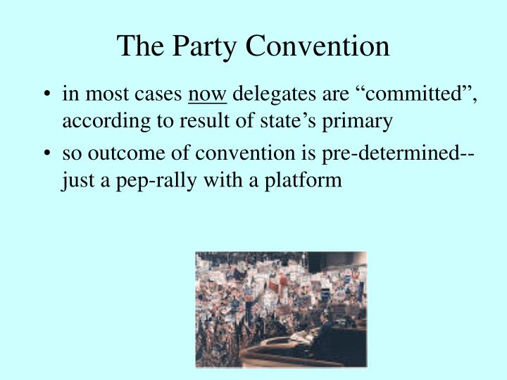 The Party Convention