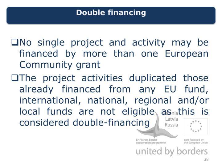 Double financing