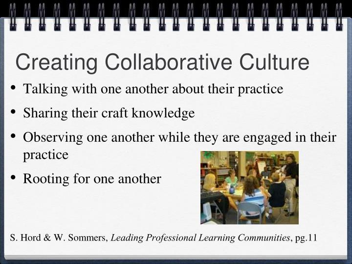 Creating Collaborative Culture