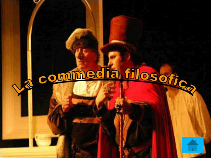 La commedia filosofica
