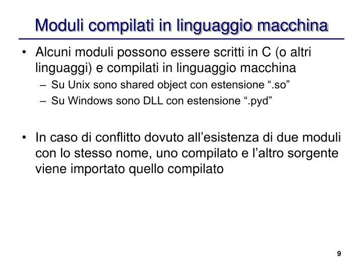 Moduli compilati in linguaggio macchina