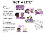 get a life2