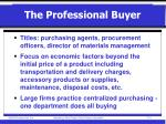 the professional buyer