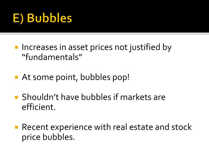 E) Bubbles