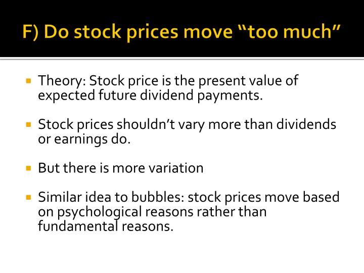 "F) Do stock prices move ""too much"""