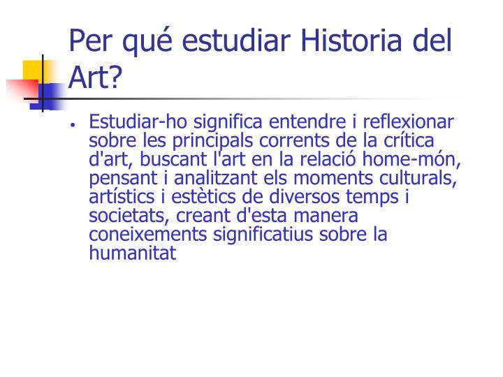Per qué estudiar Historia del Art?