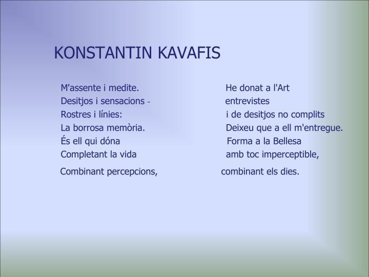 KONSTANTIN KAVAFIS