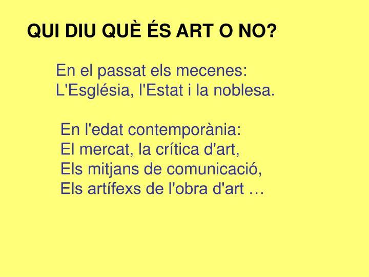QUI DIU QUÈ ÉS ART O NO?