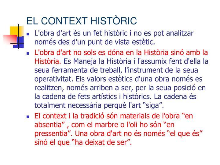 EL CONTEXT HISTÒRIC