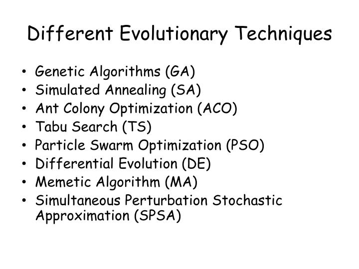 Different Evolutionary Techniques