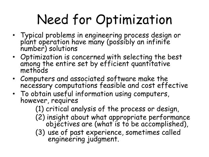 Need for Optimization