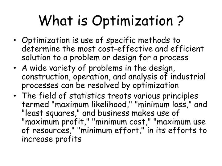 What is Optimization ?