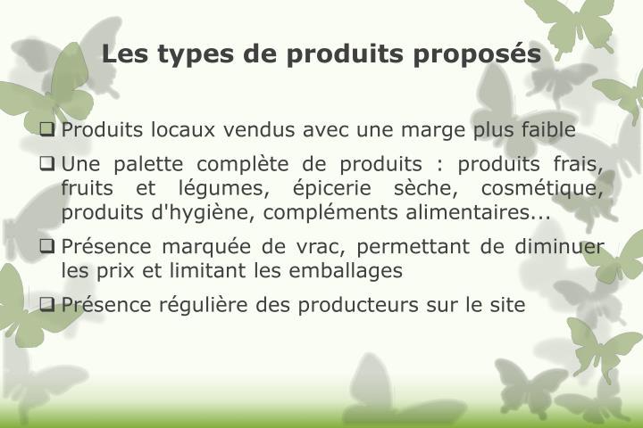 Les types de produits proposés