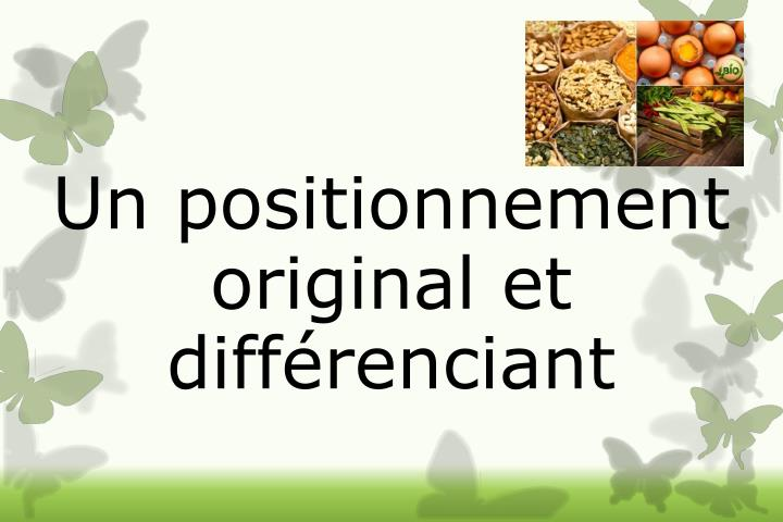 Un positionnement