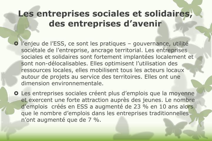 Les entreprises sociales et solidaires, des entreprises d'avenir