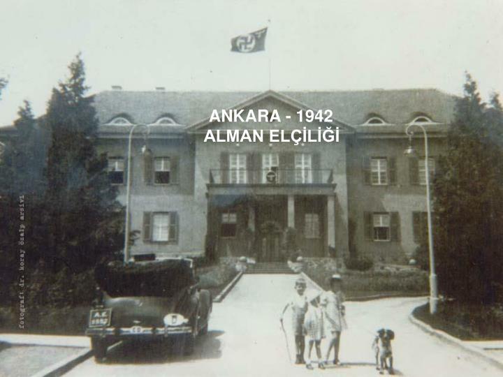 ANKARA - 1942