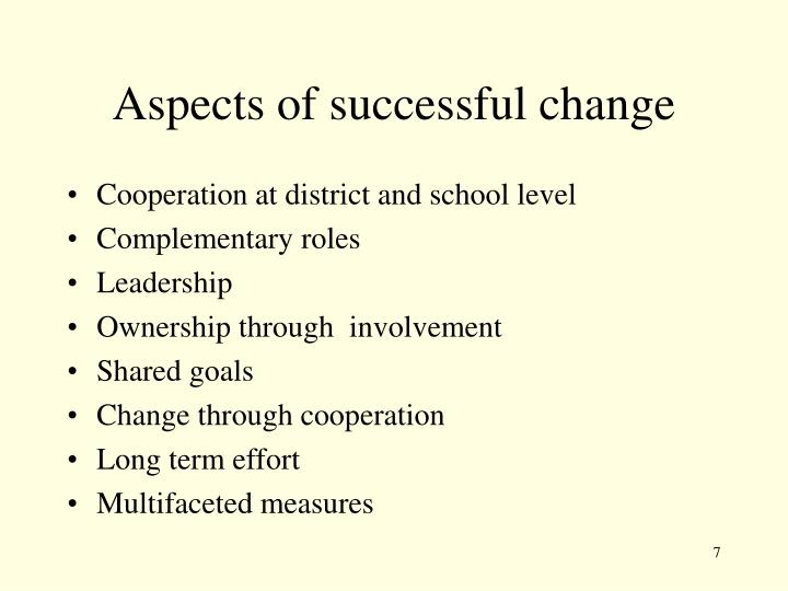 Aspects of successful change