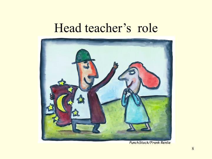 Head teacher's  role