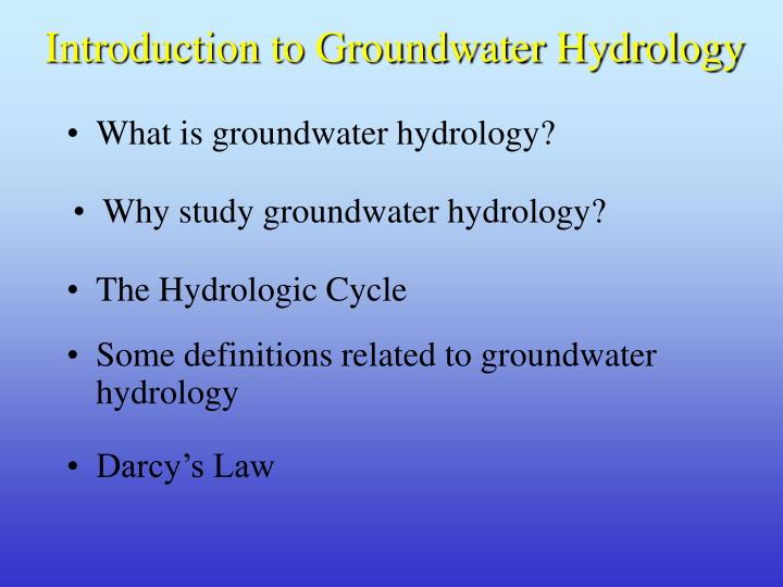 Introduction to Groundwater Hydrology