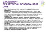 management of prevention of school drop outs