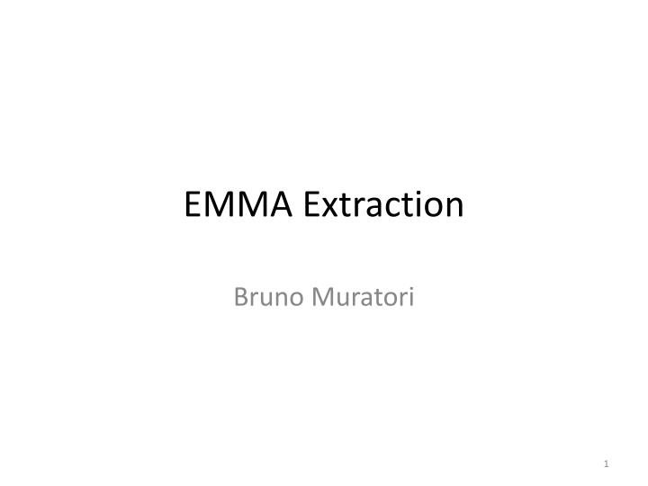 Emma extraction