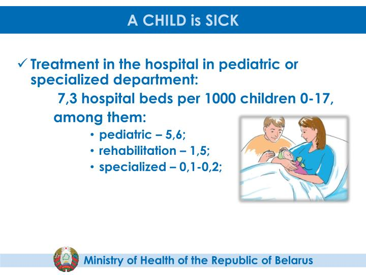 A CHILD is SICK