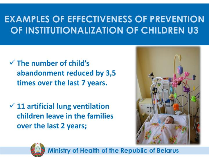 EXAMPLES OF EFFECTIVENESS OF PREVENTION OF INSTITUTIONALIZATION OF CHILDREN U3