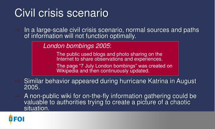 Civil crisis scenario