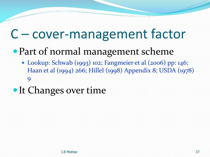 C – cover-management factor