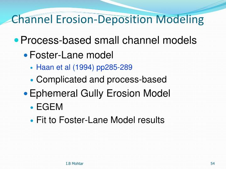 Channel Erosion-Deposition Modeling