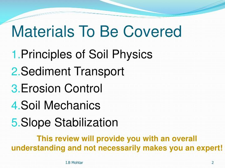 Materials to be covered