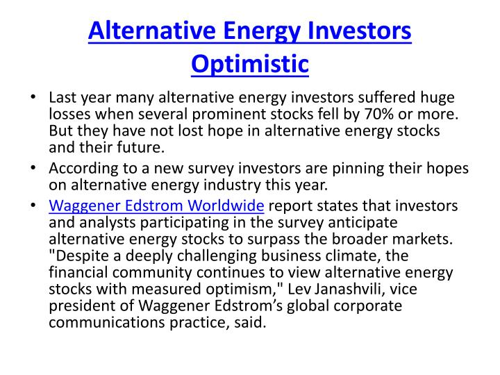 Alternative Energy Investors Optimistic