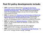 past eu policy developments include