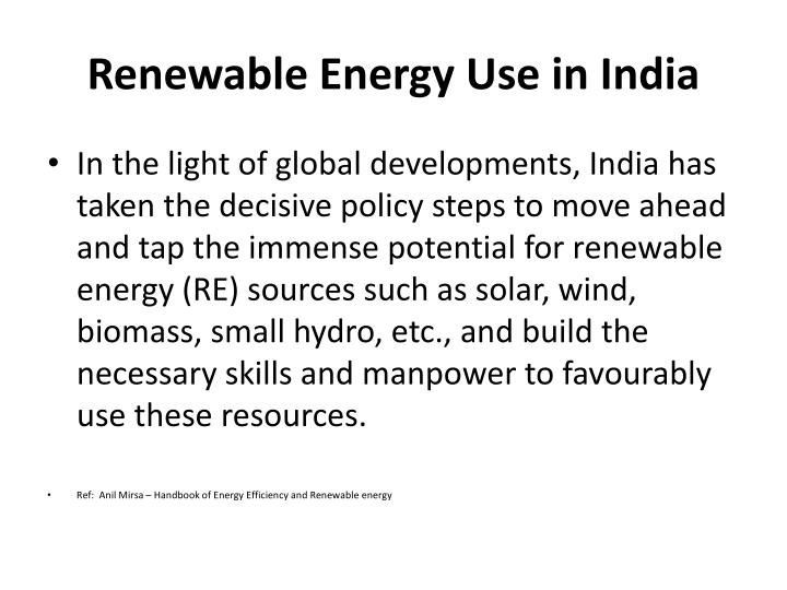 Renewable Energy Use in India