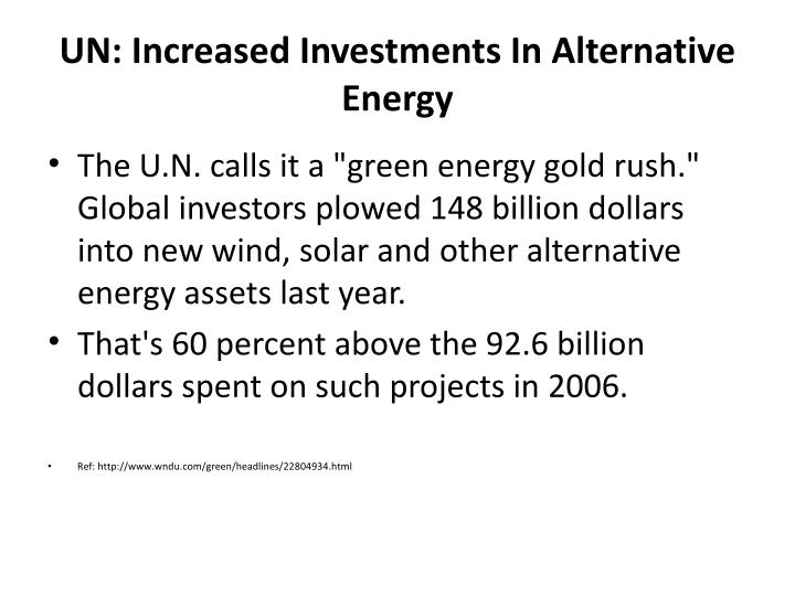 UN: Increased Investments In Alternative Energy