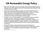 un renewable energy policy