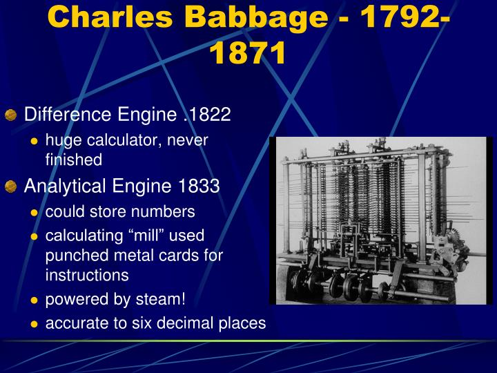 Charles Babbage - 1792-1871