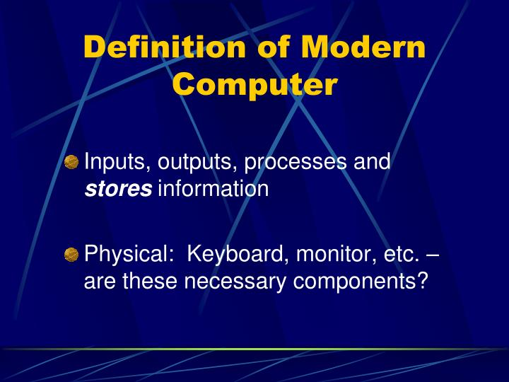 Definition of modern computer