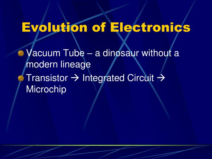 Evolution of Electronics