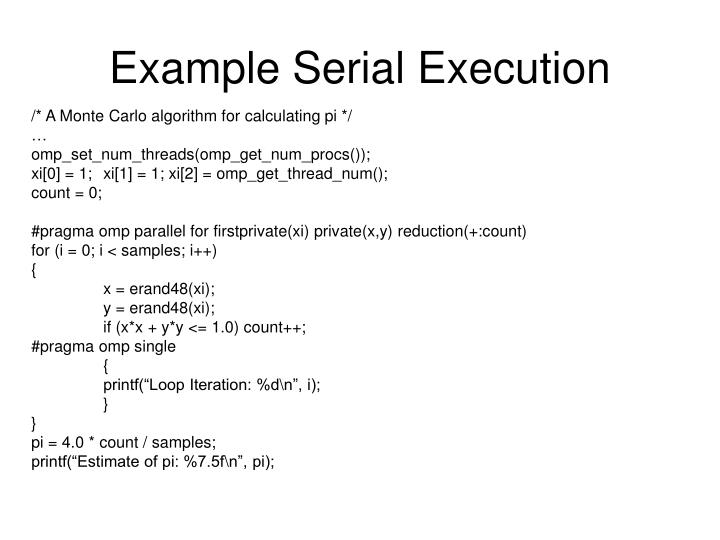 Example Serial Execution