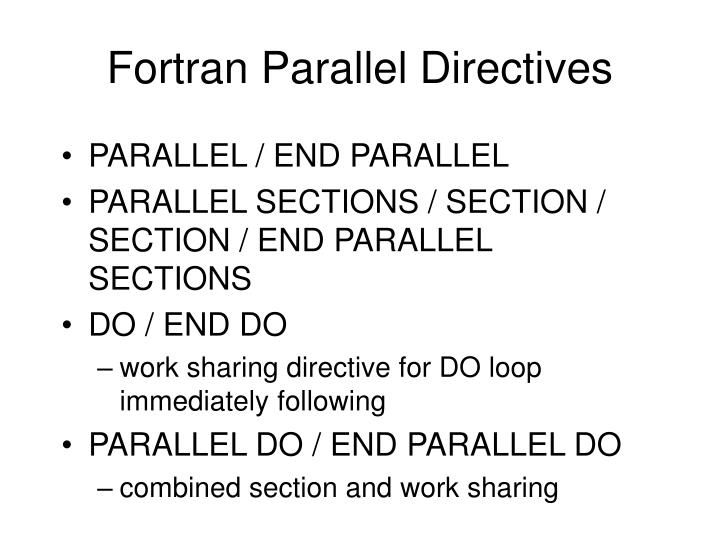 Fortran Parallel Directives
