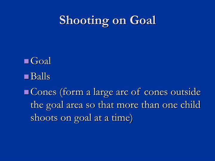 Shooting on Goal