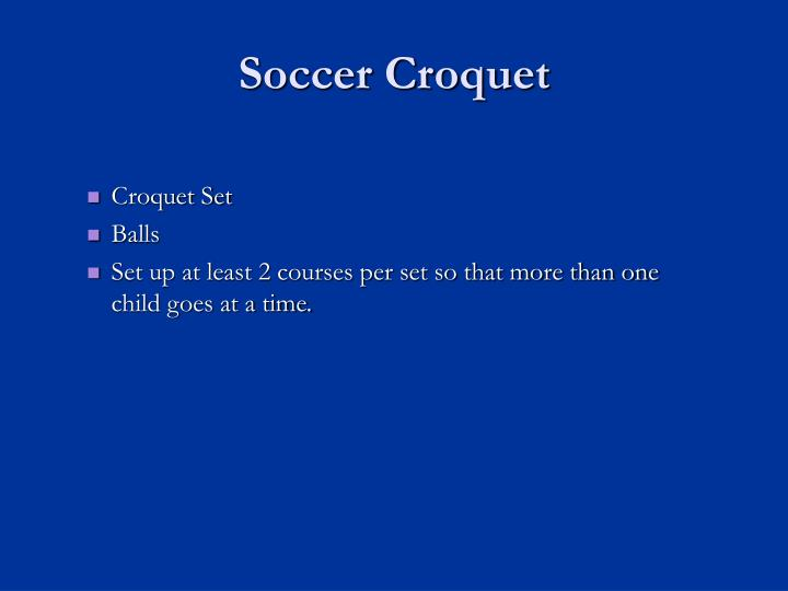 Soccer Croquet