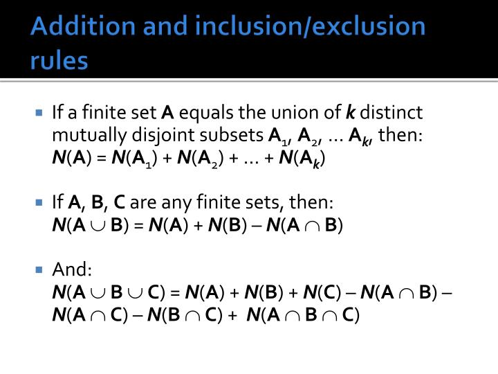 Addition and inclusion/exclusion rules