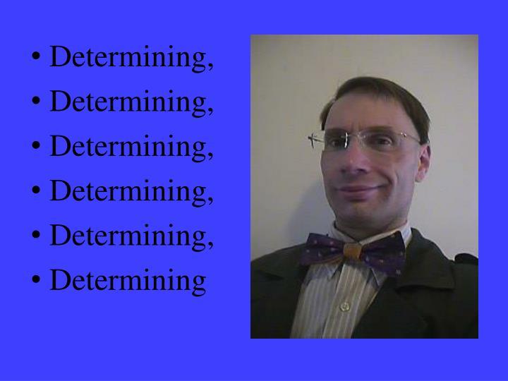 Determining,