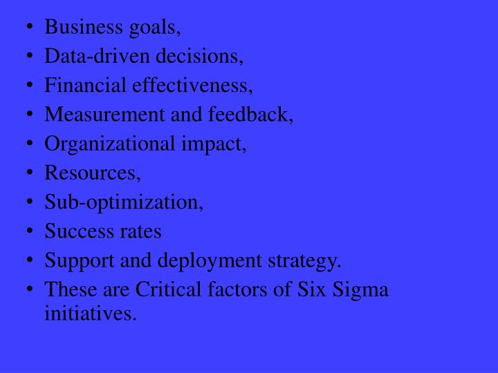 Determining critical factors of six sigma initiatives