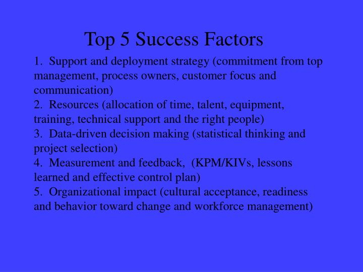Top 5 Success Factors
