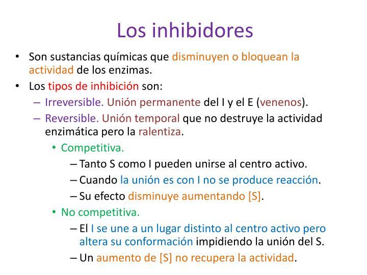 Los inhibidores